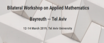 היום (14/03/2019) מתקיים Tel-Aviv – Bayreuth workshop on Applied Mathematics